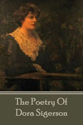 Poetry Of Dora Sigerson by Dora Sigerson