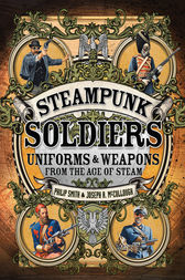 Steampunk Soldiers by Philip Smith