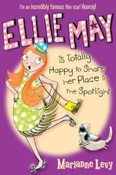 Ellie May is Totally Happy to Share Her Place in the Spotlight by Marianne Levy