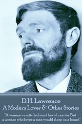 A Modern Lover & Other Stories by D.H. Lawrence