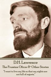 The Prussian Oficer & Other Stories by D.H. Lawrence