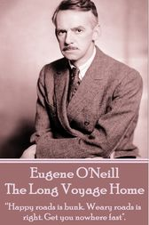 The Long Voyage Home by Eugene O'Neill