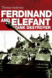 Ferdinand and Elefant Tank Destroyer by Thomas Anderson