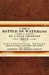 The Battle of Waterloo by Osprey Publishing Osprey Publishing