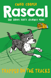 Rascal: Trapped on the Tracks by Chris Cooper