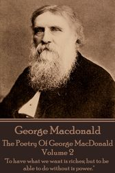 The Poetry of George MacDonald - Volume 2 by George Macdonald
