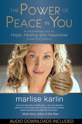 The Power of Peace in You: A Revolutionary Tool for Hope, Healing, & Happiness in the 21st Century by unknown