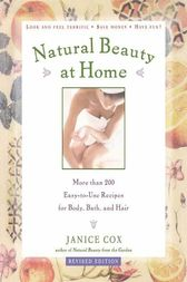 Natural Beauty at Home, Revised Edition by Janice Cox