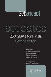 Get ahead! Specialties: 250 SBAs for Finals, Second Edition by Fiona Bach