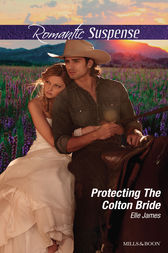 Protecting The Colton Bride by Elle James