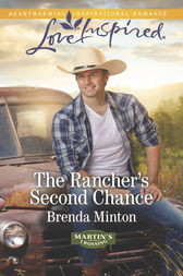 The Rancher's Second Chance by Brenda Minton