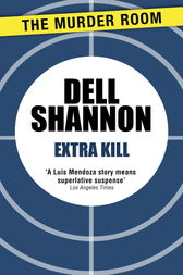 Extra Kill by Dell Shannon
