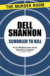 Schooled to Kill by Dell Shannon