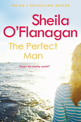The Perfect Man by Sheila O'Flanagan