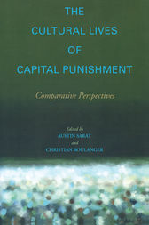 The Cultural Lives of Capital Punishment by Austin Sarat