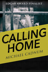 Calling Home by Michael Cadnum
