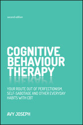 Cognitive Behaviour Therapy by Avy Joseph