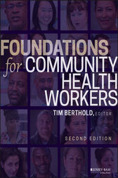 Foundations for Community Health Workers by Timothy Berthold