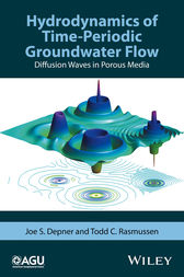 Hydrodynamics of Time-Periodic Groundwater Flow by Joe S. Depner