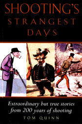Shooting's Strangest Days by Tom Quinn