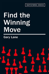 Find the Winning Move by Gary Lane