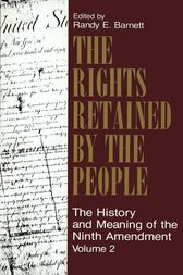 The Rights Retained by the People by Randy E. Barnett