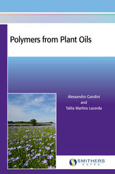 Polymers from Plant Oils by Alessandro Gandini