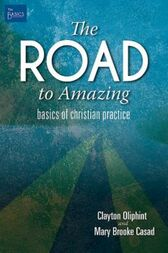 The Road to Amazing by Clayton Oliphint