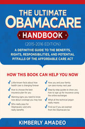 The Ultimate Obamacare Handbook (20152016 edition) by Kimberly Amadeo