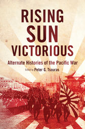 Rising Sun Victorious by Peter G. Tsouras