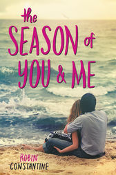 The Season of You & Me by Robin Constantine