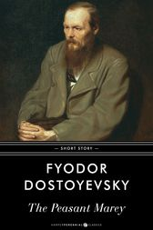 The Peasant Marey by Fyodor Dostoyevsky