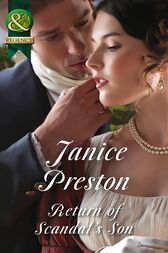 Return Of Scandal's Son (Mills & Boon Historical) (Men About Town, Book 1) by Janice Preston