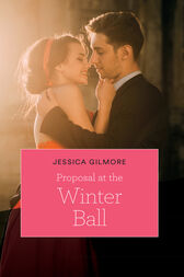 Proposal At The Winter Ball (Mills & Boon Cherish) by Jessica Gilmore