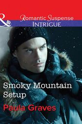 Smoky Mountain Setup (Mills & Boon Intrigue) (The Gates: Most Wanted, Book 1) by Paula Graves
