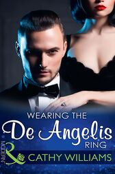Wearing The De Angelis Ring (Mills & Boon Modern) (The Italian Titans, Book 1) by Cathy Williams