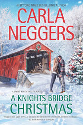 A Knights Bridge Christmas (Swift River Valley, Book 6) by Carla Neggers