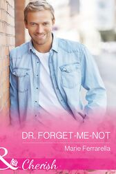 Dr. Forget-Me-Not (Mills & Boon Cherish) (Matchmaking Mamas, Book 20) by Marie Ferrarella