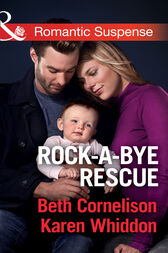 Rock-A-Bye Rescue: Guarding Eve / Claiming Caleb (Mills & Boon Romantic Suspense) by Beth Cornelison