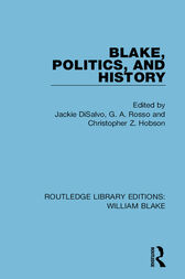 Blake, Politics, and History by Jackie DiSalvo