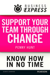 Business Express: Support your team through change by Penny Hunt