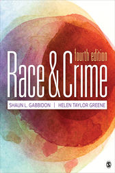 Race and Crime by Shaun L. Gabbidon