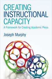 Creating Instructional Capacity by Joseph F. Murphy
