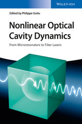 Nonlinear Optical Cavity Dynamics by Philippe Grelu