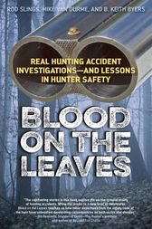 Blood on the Leaves by LLC Hunting and Shooting Related Consultants