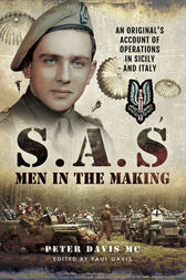 S.A.S Men in the Making by Peter Davis