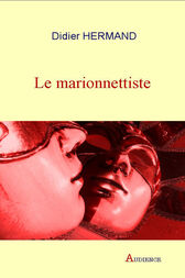 Le marionnettiste by Didier Hermand