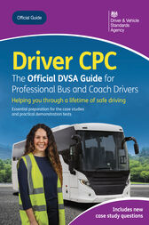 Driver CPC – the official DVSA guide for professional bus and coach drivers