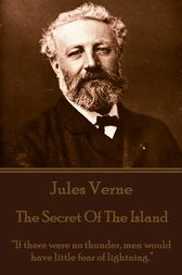 The Mysterious Island. Part 3 - The Secret of the Island by Jules Verne