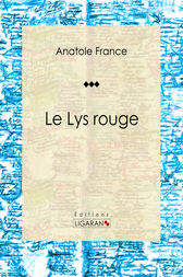 Le Lys rouge by Anatole France
